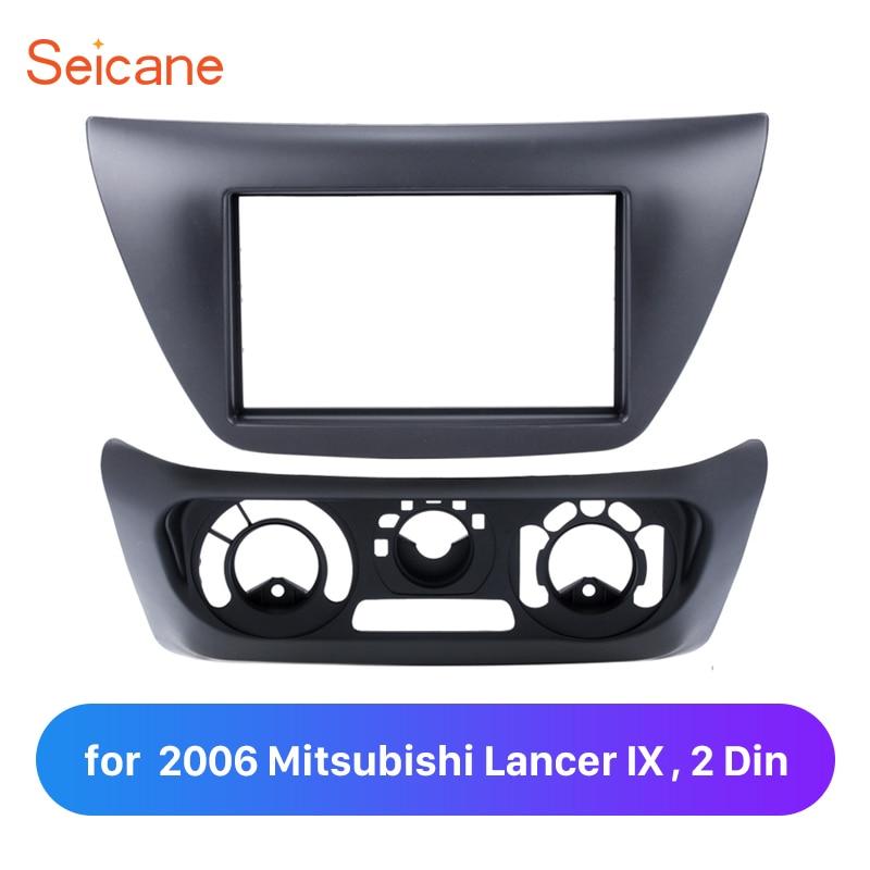 Seicane Double Din voiture Fascia panneau plaque garniture lunette Kit 2 Din cadre 2Din ABS pour 2006 Mitsubishi Lancer IX cadre dans le tableau de bord