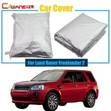 Cawanerl открытый покрытие автомобиля Anti UV Дождь Защита от солнца Снег Устойчив Защитная крышка автомобиль-Стайлинг для Land Rover Freelander 2