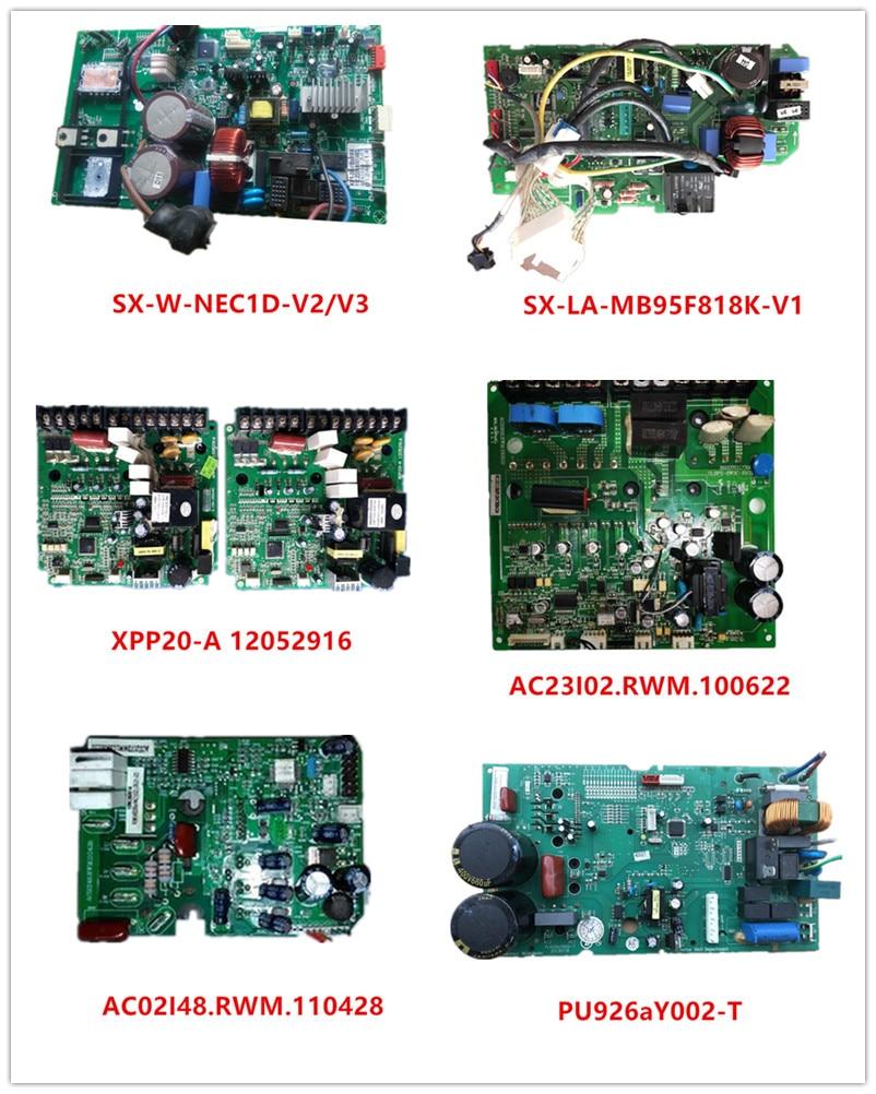 SX-W-NEC1D-V2/V3 SX-LA-MB95F818K-V1| XPP20-A 12052916| AC23I02.RWM.100622| AC02I48.RWM.110428| PU926aY002-T Used Good Working