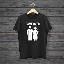 GAME OVER FUNNY T SHIRT WIFE MARRIAGE TEE HUSBAND NOVELTY GIFT WEDDING COUPLE Harajuku Tops Fashion Classic Unique free shipping