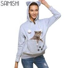 Saimishi любителей кошек толстовки с капюшоном с обниматься мешок собака Худи для Повседневное кенгуру Пуловеры Вышивка Для женщин Топы