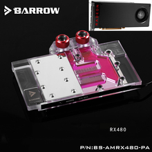 BARROW Full Cover Graphics Card Block use for Reference Edition RX480 / GV-RX480D5-8GD-B GPU Copper Radiator Block RGB to AURA bykski a rx480 x gpu water cooling block for reference design rx470 rx480