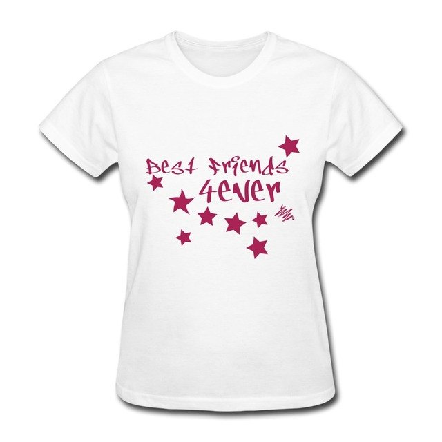 Good Quality Slim Fit Woman T Shirt Best Friends Forever Make Own