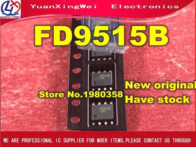 10 pièces Nouveau et original FD9515B FD9515 SOP8 IC