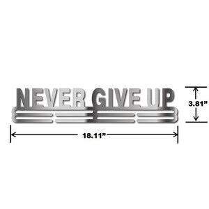 Image 4 - NEVER GIVE UP medaglia medaglia gancio di Ispirazione supporto medaglia Sport display rack per 32 + medaglie