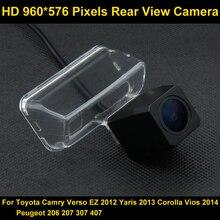 PAL HD 960*576 Пиксели заднего вида Камера для Toyota Camry Verso EZ 2012 Yaris 2013 COROLLA VIOS 2014 peugeot 206 207 307 407 автомобилей