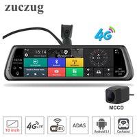 Zuczug 10 Полный сенсорный ips специальный 4G Автомобильный dvr камера Android зеркало gps Bluetooth Wi Fi ADAS автопомощь двойной объектив регистраторы