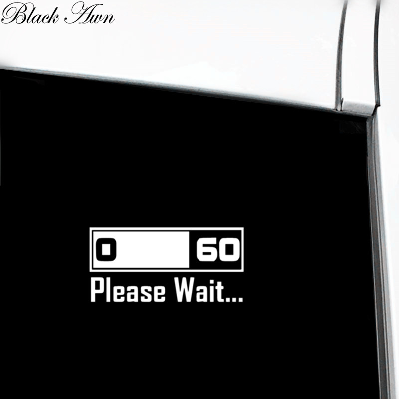 0 60 Please Wait Decal Bumper Sticker Car Window Sticker D146 in Car Stickers from Automobiles Motorcycles