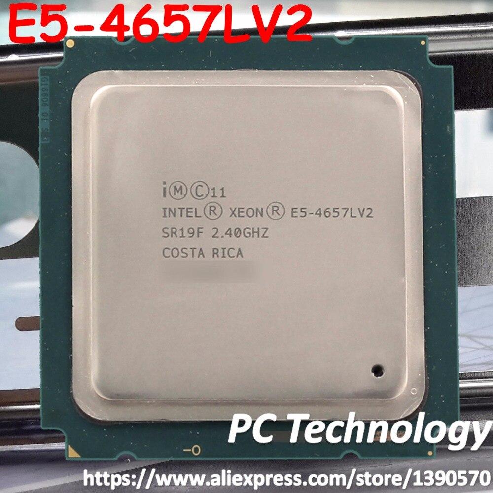 E5 4657LV2 Original Intel Xeon E5 4657LV2 2 4GHZ 12 Core 30MB SmartCache E5 4657L V2