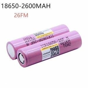 Image 2 - Liitokala ICR1865026FM Новый оригинальный 100% для 18650 2600 мАч литий ионный аккумулятор 3,7 в перезаряжаемая батарея