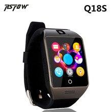 Q18S RsFow Novo Bluetooth Relógio Inteligente Com Câmera Facebook SMS Sync MP3 Smartwatch Sim Suporte o Cartão Do TF Para O Telefone Android PK Q18