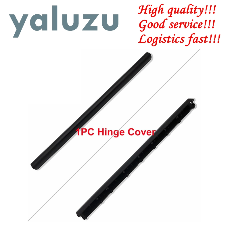 YALUZU 1PC New Hinge Cover For Asus A555L F555L K555L X555L W509 W519 VM510 Y583 Laptop Hinge Cover