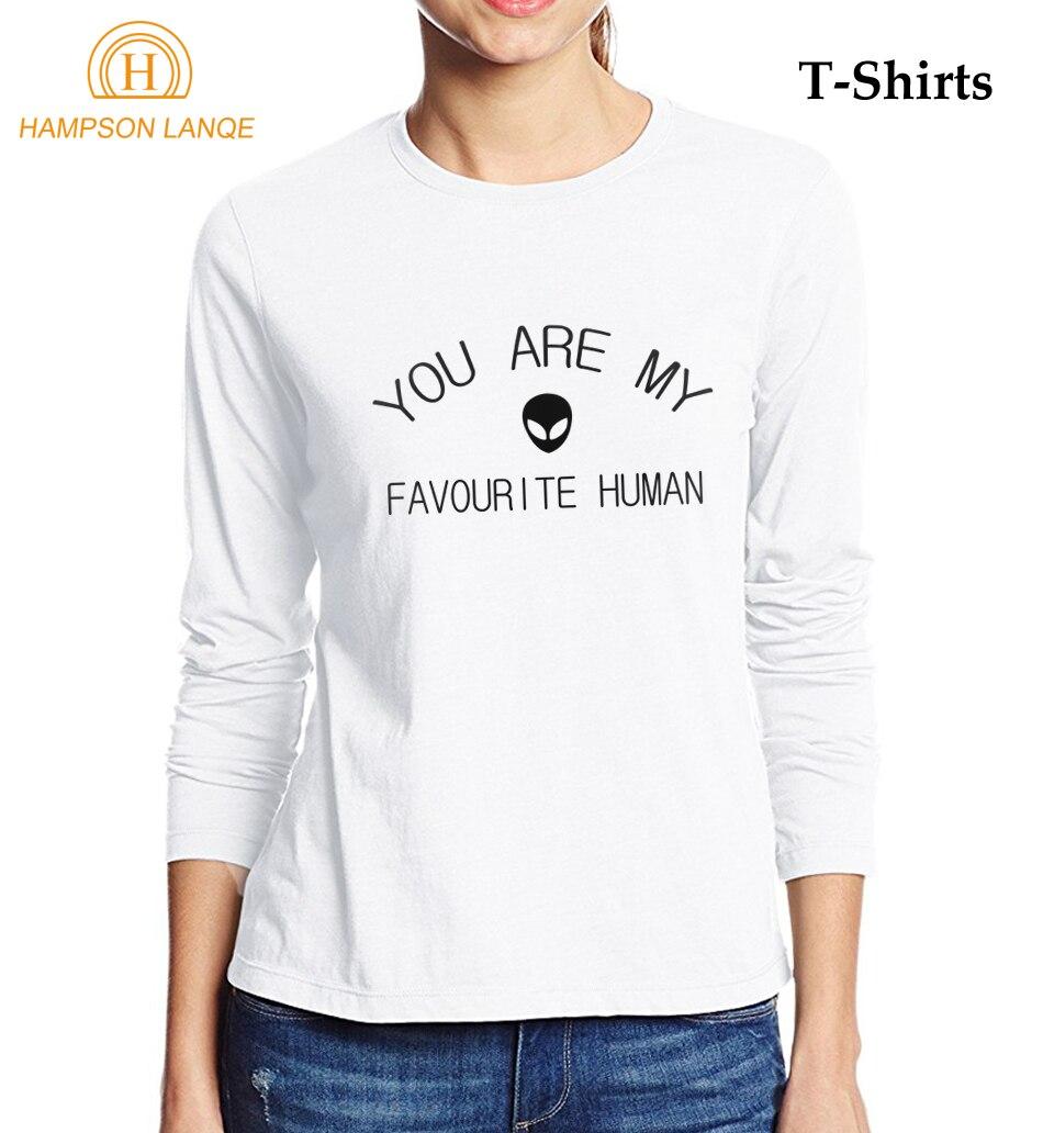 You Are My Favourite Human Alien Printed Kawaii T Shirts Women 2017 Autumn 100% Cotton Women Long Sleeve T-Shirt Harajuku Tops