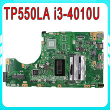 Original TP550LA For ASUS Laptop motherboard TP550LD REV2.0 I3CPU Integrated DDR3L onboard 4GB of memory 100% test