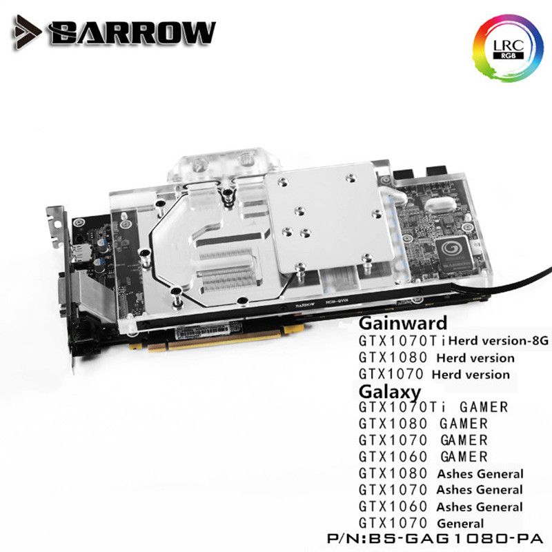 BS-GAG1080-PA Barrow Water cooling block for Galaxy GTX1080/1070/1060 Gamer ashes general GAINWARD GPU Water Block цены
