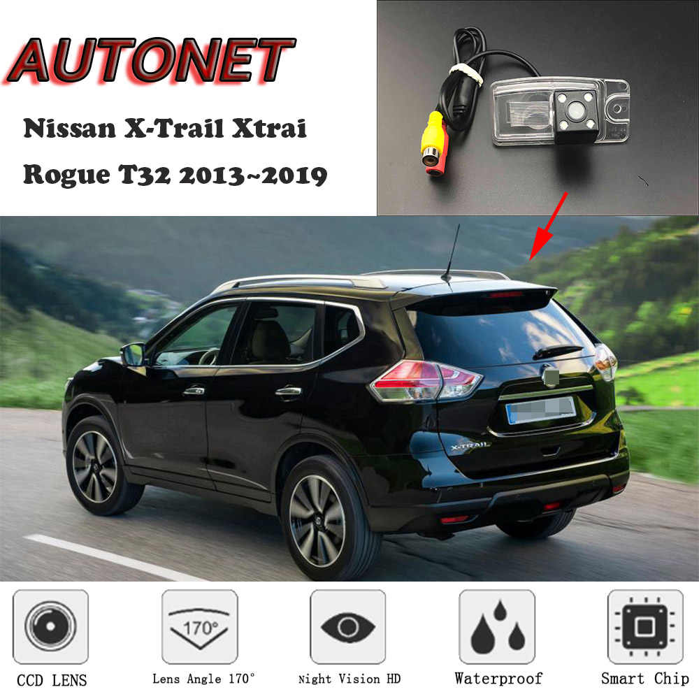 AUTONET HD Night Vision Backup Rear View camera For Nissan X-Trail Xtrai Rogue T32 2013~2019 CCD/license plate Camera or Bracket
