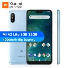 Küresel Sürüm Xiao mi mi A2 Lite 3 GB 32 GB Moblie TELEFON 4000 mAh pil Snapdragon 625 Octa çekirdek 5.84