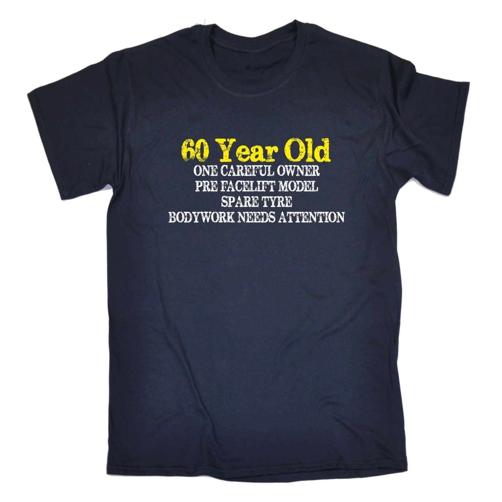 60 year old one careful owner t shirt tee 60th dad grandad T shirts for dad
