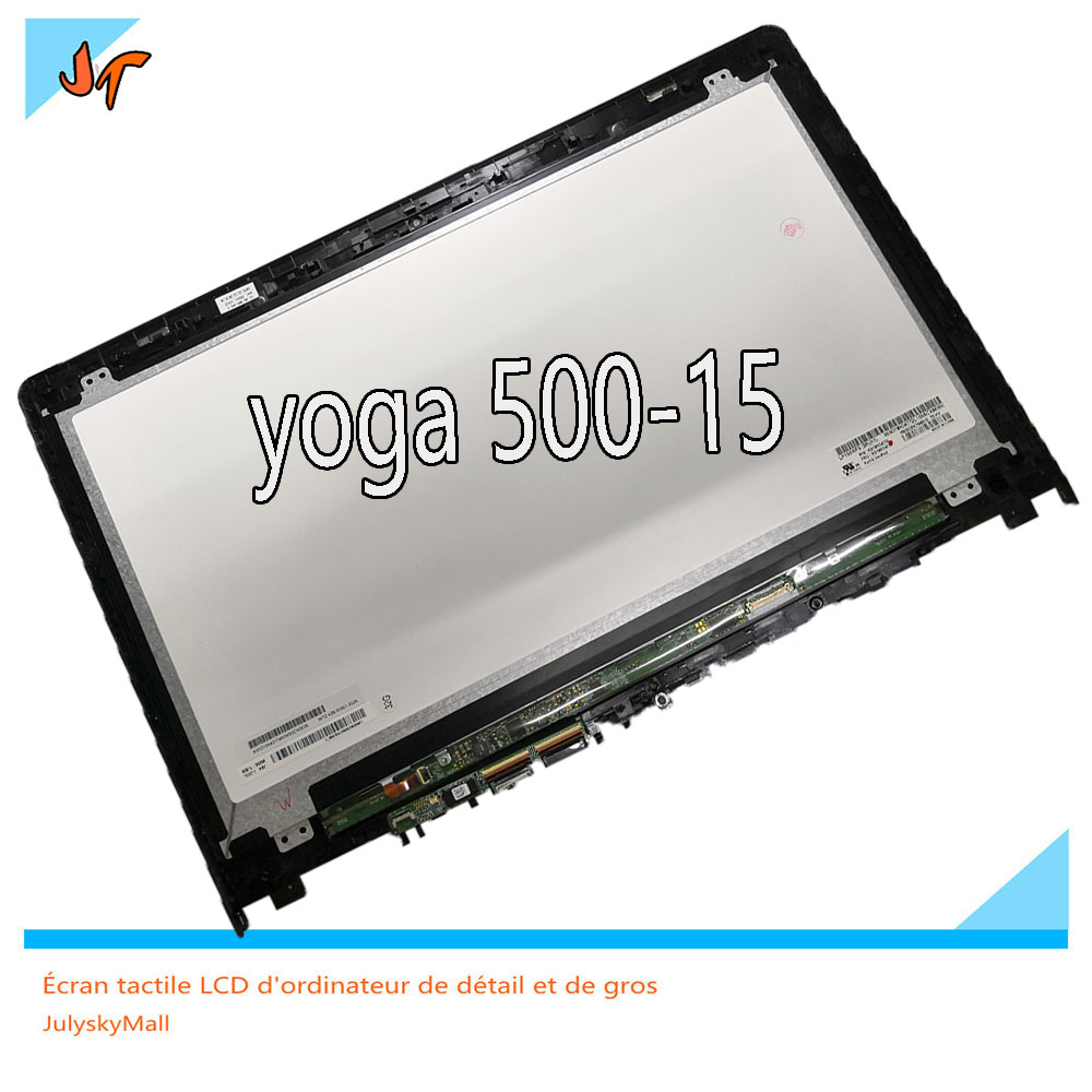 Suitable for Lenovo Yoga 500 15 15 LCD touch screen tablet + assembly frame display 500-15ISK 80R6 15IBD 80N6 15IHW 80R40006US 14led lcd touch screen digi assembly with bezel for lenovo 500 14ibd yoga 500 14ihw 500 14isk 80n4 80n5 80r5 1366x768 1920x1080