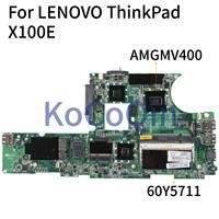 KoCoQin Laptop moederbord Voor LENOVO ThinkPad X100E Moederbord 60Y5711 DAFL3BMB8E0 AMGMV400