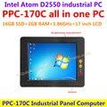 Все В Одном Компьютере 17 дюймов Intel atom D2550 промышленная группа pc с сенсорным экраном сопротивления 16 Г SSD 2 Г RAM доступные пк