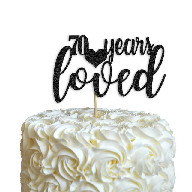 Glitter Letter 70 Years Loved Cake Topper70th Happy Birthday DecorationHot Party Favors