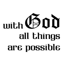 With God All Things Are Possible Car Truck Window Laptop Vinyl Decal Sticker Accessories Motorcycle Helmet Styling