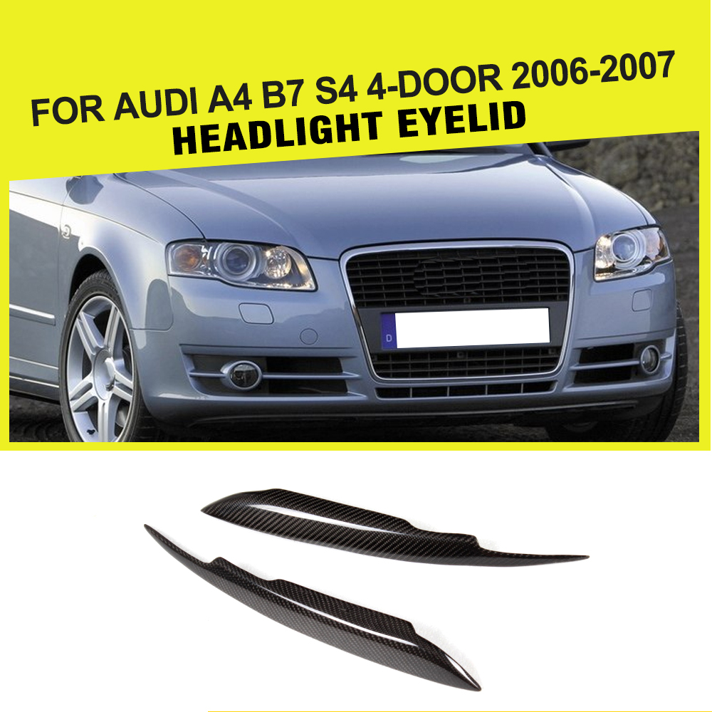 Car Styling Carbon Fiber Racing Headlight Eyebrows Covers Eyelids Trim Fit For Audi A4 B7 S4 4-Door 2006-2007 epr car styling for mazda rx7 fc3s carbon fiber triangle glossy fibre interior side accessories racing trim