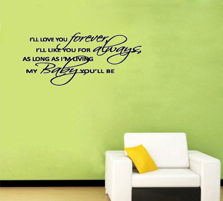 ILL LOVE YOU FOREVER My BABY Youll Be Nursery Room Decoration Wallpaper For Baby Living Wall Sticker
