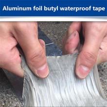 Folia aluminiowa butylu Taśma gumowa samoprzylepne wysokiej temperatury odporność wodoodporny do dachu do naprawy rur zatrzymać wyciek naklejki tanie tanio Farby i dekorowanie Butyl Rubber Tape Żarnik Taśmy