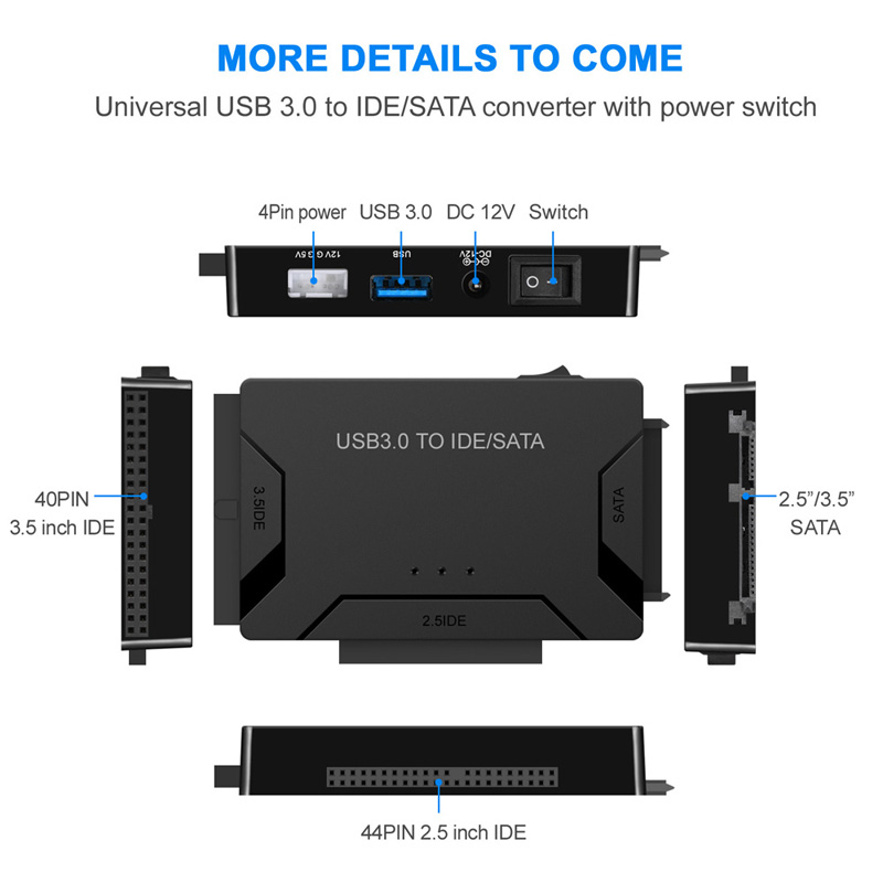 Image 3 - SATA Combo USB IDE SATA Adapter Hard Disk SATA to USB3.0 Data Transfer Converter for 2.5/3.5/5.25 Optical Drive HDD SSDide satausb ide satasata to -