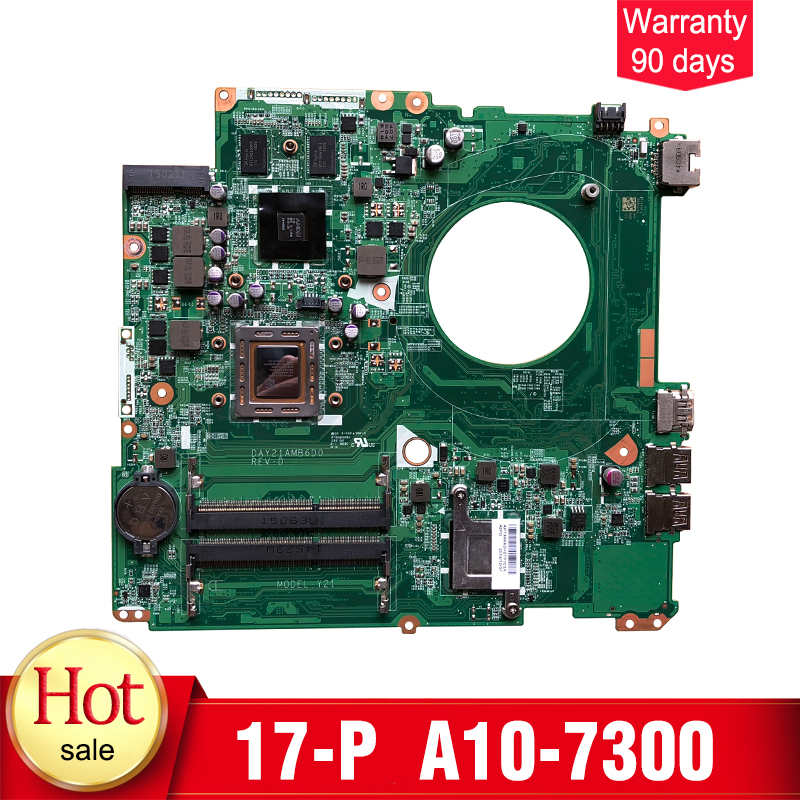 YTAI for Pavilion 17-P 17z-p Laptop Motherboard A10-7300 DAY21AMB6D0 766904-001 mainboard fully tested haoshideng 809985 601 809985 001 laptop motherboard for hp pavilion 17 p 17z p notebook day21amb6d0 a76m a10 7300 fully tested