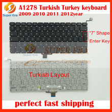 "new original TR TY for macbook pro 13.3"" Turkey Turkish keyboard without backlight A1278 clavier Turkey 2009 2010 2011 2012year"