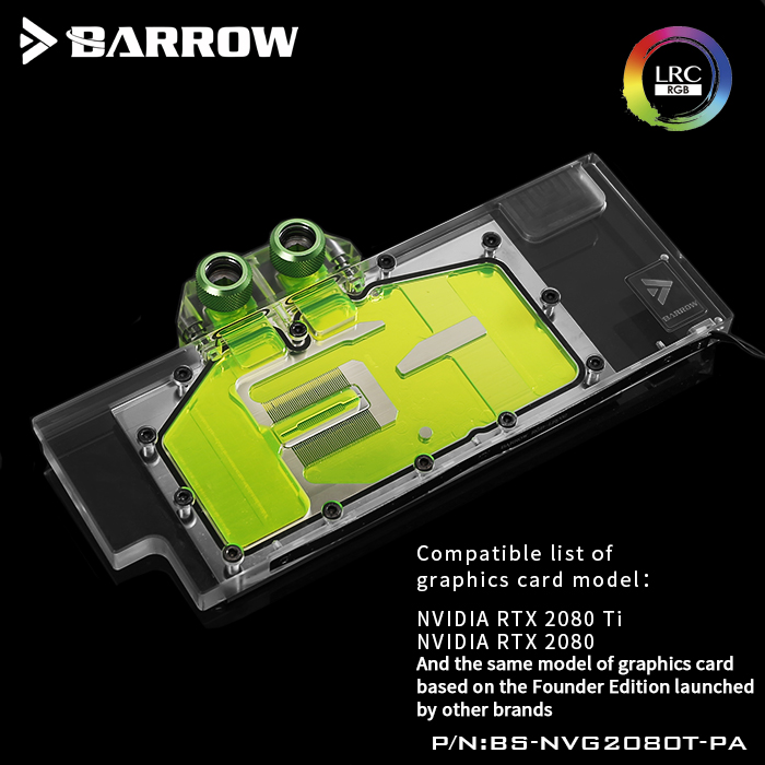 Barrow BS-NVG2080T-PA, LRC RGB V2 Full Cover Graphics Card Water Cooling Blocks, For Founder Edition Nvidia RTX2080Ti/2080,