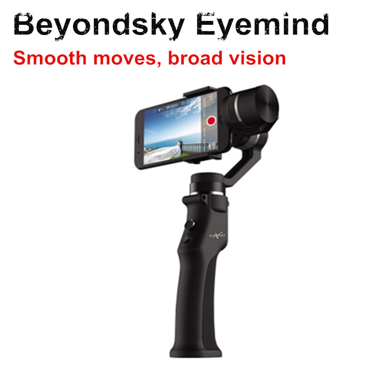 Beyondsky Eyemind Smartphone Handheld Gimbal 3-Axis Stabilizer for iPhone 8 X Xiaomi Samsung Action Camera VS Zhiyun Smooth Q feiyutech spg gimbal 3 axis handheld gimbal stabilizer for iphone 7 6 plus smartphone gopro action camera vs zhiyun smooth q