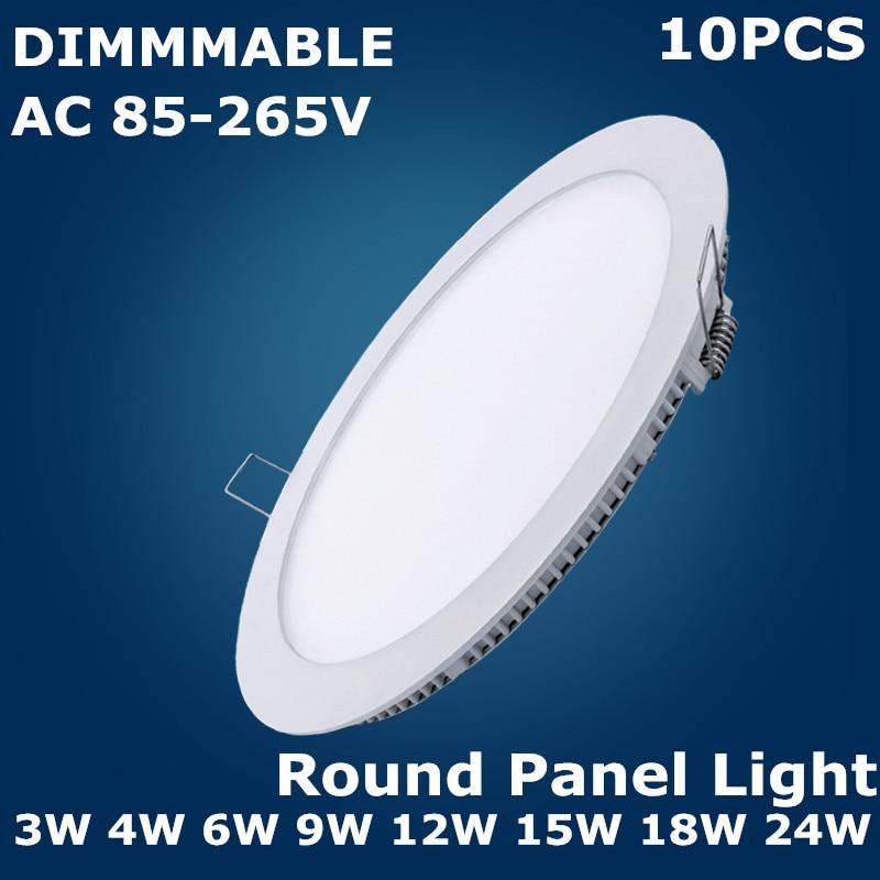 10 шт. с регулируемой яркостью 3 Вт 4 Вт 6 Вт 9 Вт 12 Вт 15 Вт 18 Вт 24 Вт светодиодный встраиваемый круглый панельный светильник s светодиодный потолочный светильник AC85-265V светодиодный панельный светильник