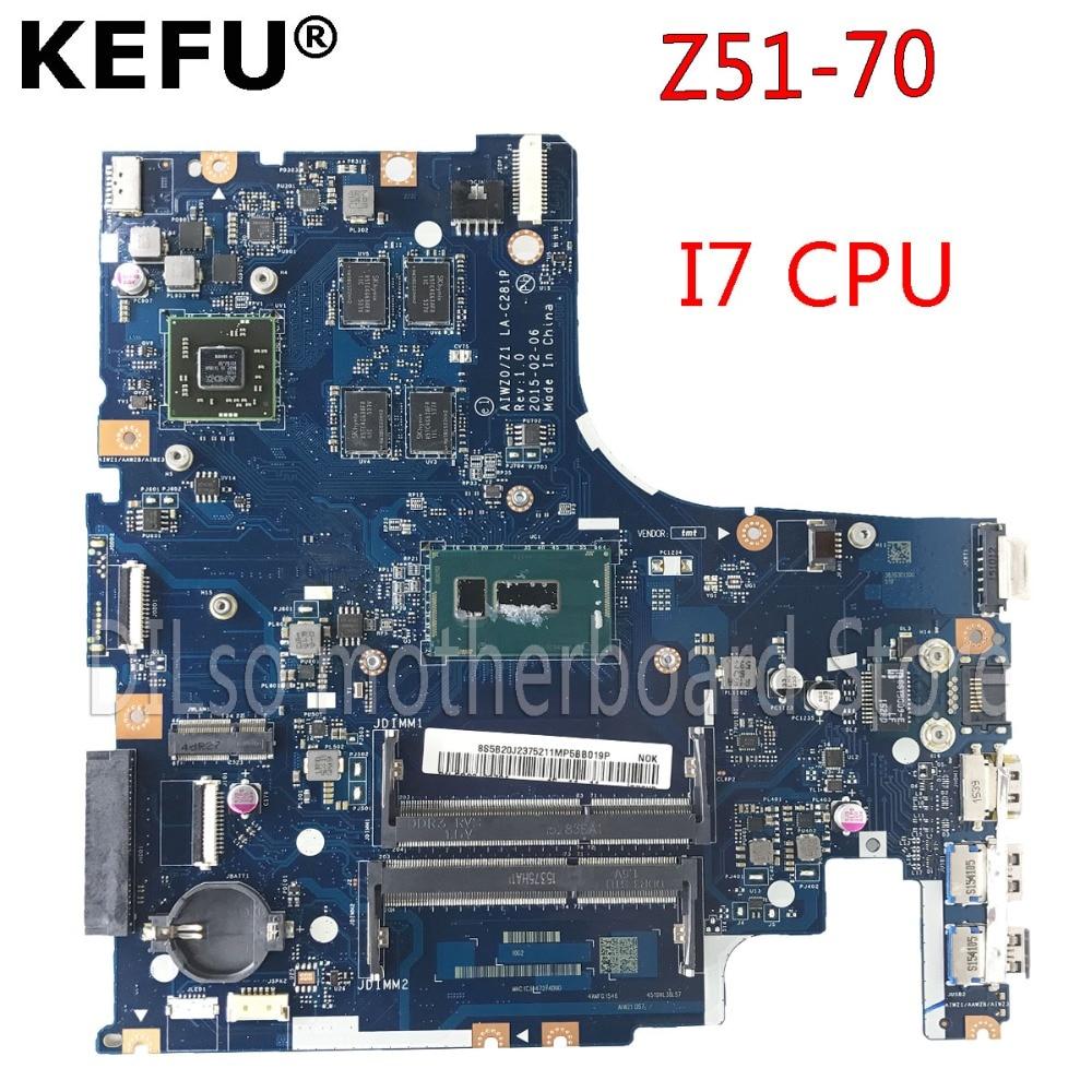 KEFU Z51-70 motherboard For Lenovo Z51-70 motherboard AIWZ0/Z1 LA-C281P Rev1.0 I7 100% tested original mainboard free shipping