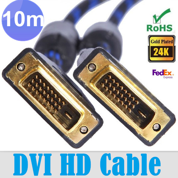 10 pcs / lots 10M 16.4ft DVI to DVI 24+1 pin male cable HD DVI D Cable 10m For HDTV PC Monitor, Free shipping By Fedex