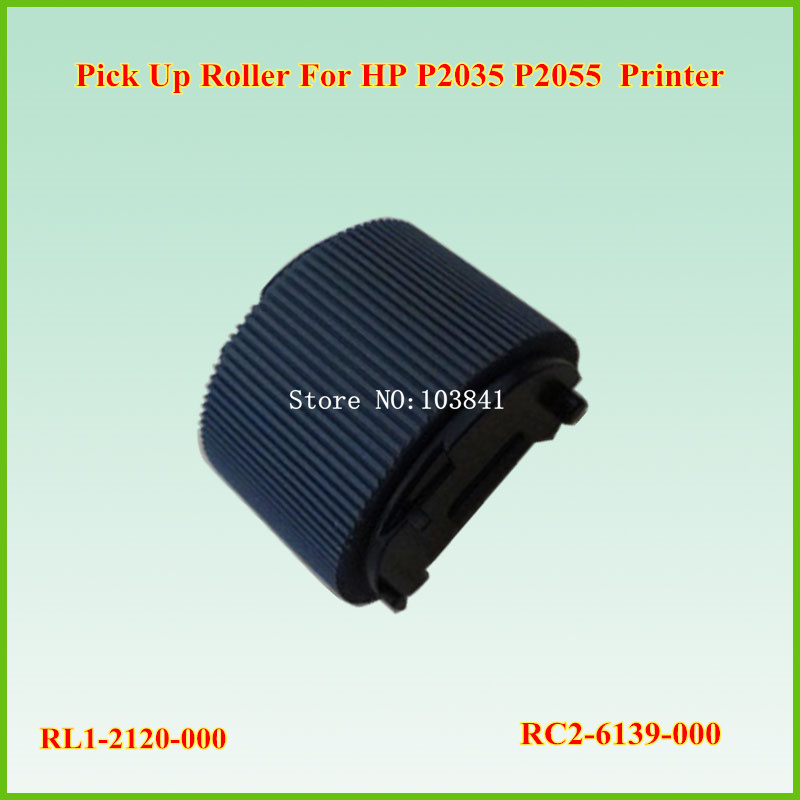 Wholesale PickUp Roller super quality RL1-2120-000 tray1 new pick up roller for HP P2035 P2055 2035 2055 Printers Spare Parts free shipping 100% new original wholesale for hp4200 4250 4350 4300 4345 pick up roller tray 2 1set rm1 0037 000 rm1 0036 000