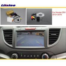 Liislee для Honda CRV C-RV(FB) 2012~ Автомобильная камера заднего вида/RCA и экран совместимый