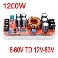 1200 W 20A Dc-dc Power Boost Módulo de Alimentação 8-60 V Step-up PARA 12 V-83 V 24 v 48 V 19 V 72 V Tensão Regulada