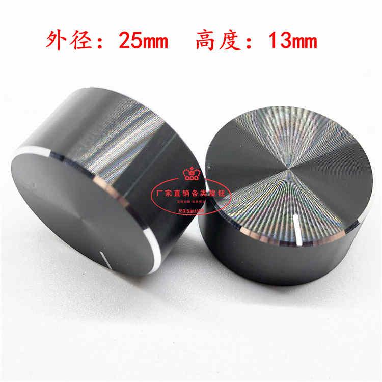 2PCS 25x13mm 6mm Shaft Hole Aluminum Alloy Potentiometer Knob Volume Control  Knob