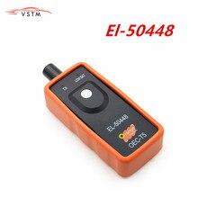 Высокое качество EL50448 авто шины тонометр сенсор EL 50448 TPMS SPX активация автомобиля инструмент
