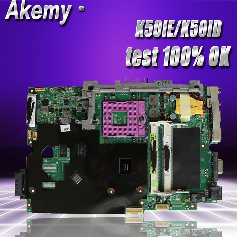 Akemy K50IE K50ID Laptop motherboard for ASUS K40ID K50ID K40IE K50IE X50DI K40I K50I Test original
