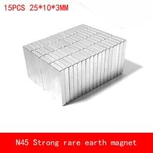 15PCS 25*10*3mm N45 Strong permanent rare earth neodymium magnet plating Nickel 25X10X3MM lanthanids rare earth oxide element set lanthanum cerium praseodymium neodymium samarium europium gadolinium erbium terbium