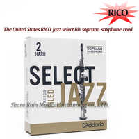 The United States RICO SELECT JAZZ Bb soprano sax reed Unfiled and Filed soprano saxphone reed