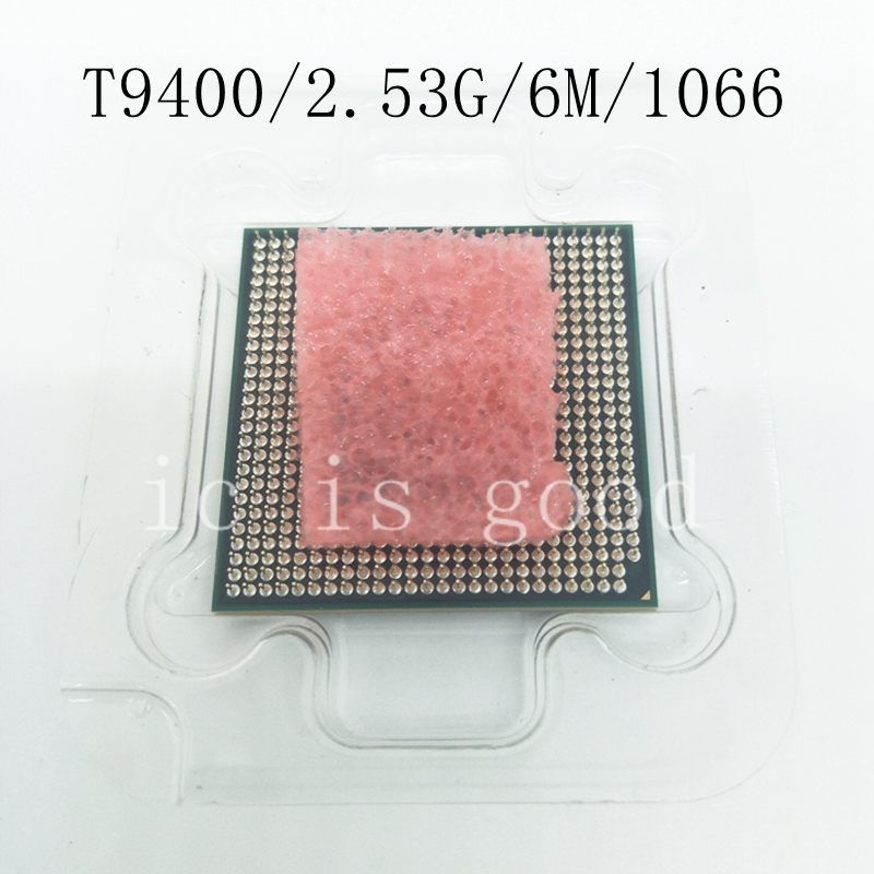 New T9400 CPU 6M Cache 2 53 GHz 1066 MHz FSB Socket 478 for GM45 PM45