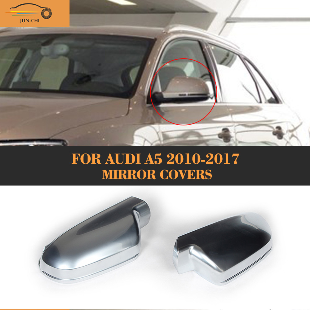 Chrome Replace car side mirror covers caps Shell for Audi A5 10 17 ABS