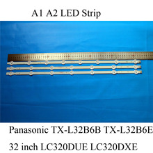 A1 A2 630mm LED Screen Backlight Strip For Panasonic TX-L32B6B TX-L32B6E IPS 32 inchs Viera TV Bars 6916L-1295A 6916L-1296A