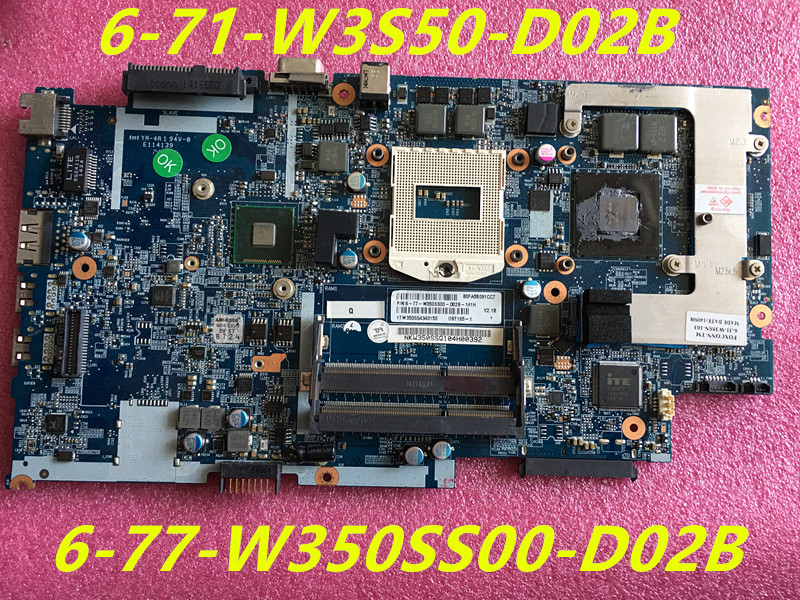 6 71 W3S50 D02B Laptop Motherboard FOR Hasee k660e W350S MAINBOARD WITH GTX860M 6 77 W350SS00
